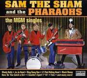 The Mgm Singles , Sam the Sham & the Pharaohs