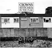 Stitches in the Flag [Import] , Crowns