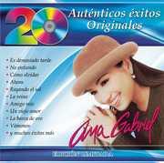 20 Autenticos Exitos Originales , Ana Gabriel