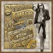 We're All Somebody From Somewhere , Steven Tyler