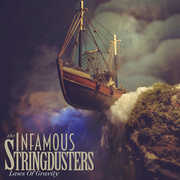 Laws Of Gravity , Infamous Stringdusters