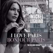 I Love Paris /  Bonjour Paris [Import] , Michel Legrand