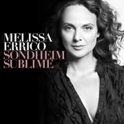 Sondheim Sublime , Melissa Errico