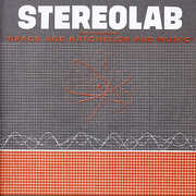 Groop Played Space Age Batchelor Pad Music , Stereolab