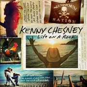 Life On A Rock , Kenny Chesney