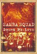 Drums We Love , Samba Squad