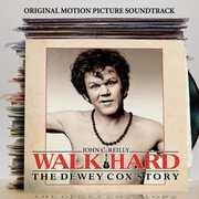 Walk Hard: The Dewey Cox Story (Original Soundtrack) , Various Artists