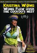 Wong Flew Over the Cuckoo's Nest , Kristina Wong