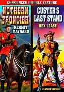 Western Double Feat: Northern Frontier /  Custers , Kermit Maynard