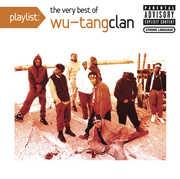 Playlist: Very Best , Wu-Tang Clan