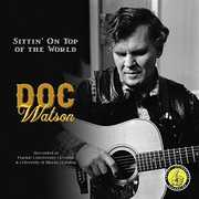 Sittin' On Top Of The World , Doc Watson