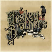 Run Home Slow , The Teskey Brothers