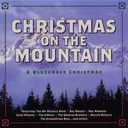 Christmas On The Mountain: A Bluegrass Christmas , Various Artists