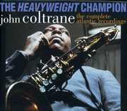 Heavyweight: Complete Atlantic Recordings , John Coltrane