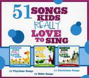 51 Songs Kids Really Love to Sing , Various Artists
