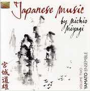 Japanese Music By Michio Miyagi, Vol. 2