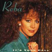 It's Your Call , Reba McEntire