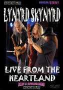 Lynyrd Skynyrd: Live From the Heartland , Lynyrd Skynyrd