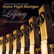 Honor Flight Michigan -The Legacy (Original Soundtrack)