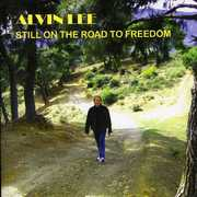 Still on the Road to Freedom , Alvin Lee