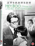 Hey, Boo: Harper Lee and to Kill a Mockingbird , Bob Mayer