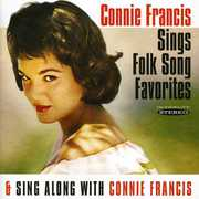 Sings Folk Song Favorites/ Sing Along With Connie Francis , Connie Francis
