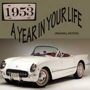 A Year in Your Life 1953 /  Various , Various Artists