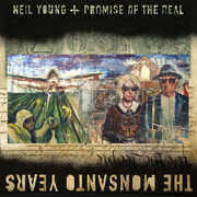 The Monsanto Years , Neil Young