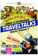 James A. Fitzpatrick Traveltalks Shorts: Volume 1