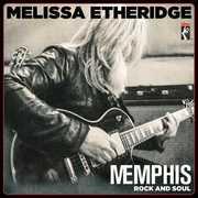 Memphis Rock And Soul , Melissa Etheridge
