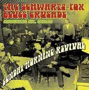 Sunday Morning Revival , Schwartz Fox Blues Crusade