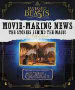 Fantastic Beasts and Where to Find Them: Movie-Making News: TheStories Behind the Magic (Harry Potter)
