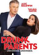 Drunk Parents , Selma Hayek