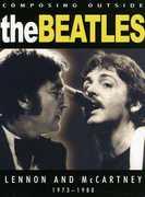 Beatles - Composing Outside The Beatles: Lennon and McCartney 1973-80 , John Lennon