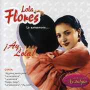 La Zarzamoraiay Lola! [Import] , Lola Flores