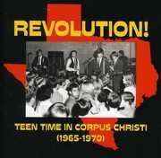 Revolution: Teen Time In Corpus Christi ( 1965-1970 )