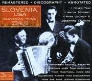 Slovenia USA: Slovenian Music Made In America , Various Artists