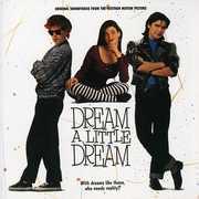 Dream A Little Dream (Original Soundtrack)