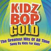 Kidz Bop Gold , Kidz Bop Kids
