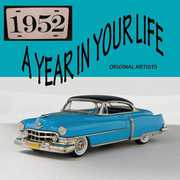 Year in Your Life 1952 /  Various , Various Artists