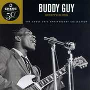 Buddy's Blues (Chess 50th Anniversary Collection) , Buddy Guy