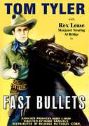 Fast Bullets , Tom Tyler