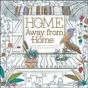 Home Away from Home: A Hand-Crafted Adult Coloring Book