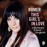 This Girl's In Love (A Bacharach & David Songbook) , Rumer