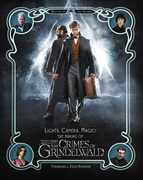 Lights, Camera, Magic!: The Making of Fantastic Beasts: The Crimes of Grindelwald (Harry Potter)