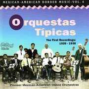 Mexican-american Border 4: Orquestas Tipicas /  Var