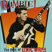 Rumble: Best of Link Wray , Link Wray