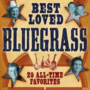 Best Loved Bluegrass: 20 All-Time Favorites , Various Artists