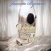Behind The Veil: Morning Glory, Vol. 2 , Juanita Bynum