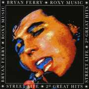 Street Life: 20 Greatest Hits [Import] , Bryan Ferry